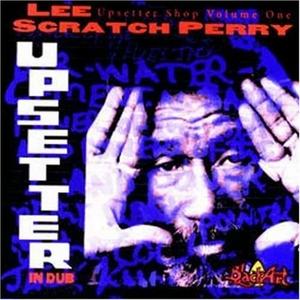 The Upsetter Shop, Vol. 1: Upsetter In Dub album cover