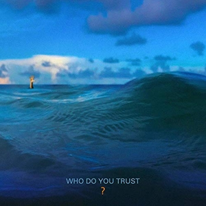 Who Do You Trust? album cover