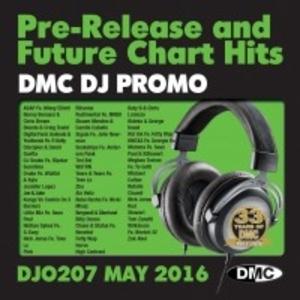 DMC DJ Promo, Vol. 207 (May 2016): Pre-Release And Future Chart Hits album cover