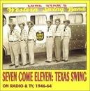 Seven Come Eleven-Texas S... album cover