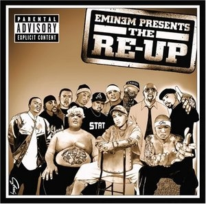Eminem Presents: The Re-Up album cover