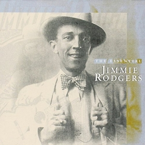 The Essential Jimmie Rodgers album cover
