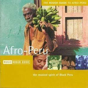 The Rough Guide To Afro-Peru album cover
