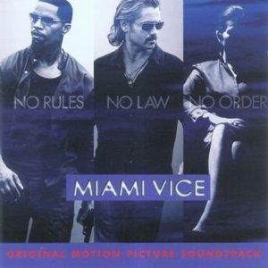 Miami Vice: Original Motion Picture Soundtrack album cover