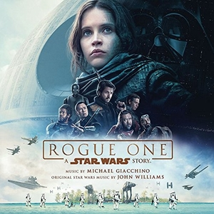 Rogue One: A Star Wars Story (Soundtrack) album cover