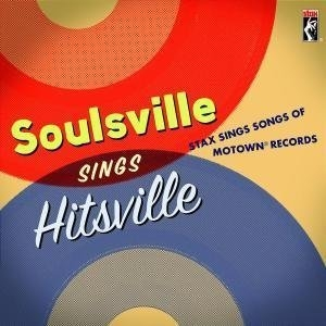 Soulsville Sings Hitsville: Stax Sings Songs Of Motown Records album cover