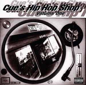Cue's Hip Hop Shop Volume One album cover