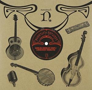 Carolina Chocolate Drops~ Luminescent Orchestrii album cover