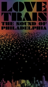 Love Train:The Sound Of Philadelphia album cover