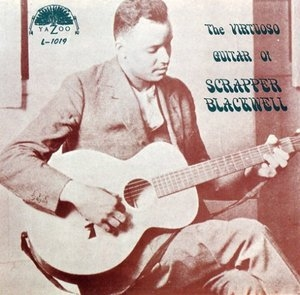 The Virtuoso Guitar Of Scrapper Blackwell album cover