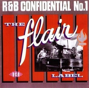 R And B Confidential No1-The Flair Label album cover