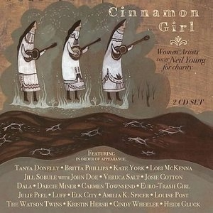 Cinnamon Girl: Women Artists Cover Neil Young For Charity album cover