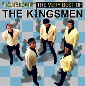 Louie Louie: The Very Best Of The Kingsmen album cover