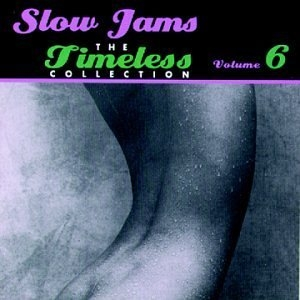 Slow Jams-The Timeless Collection Vol.6 album cover