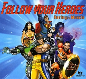 Follow Your Heroes album cover
