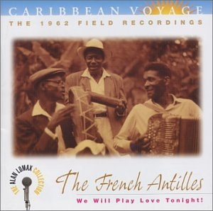 Caribbean Voyage: The French Antilles-We Will Play Love Tonight! album cover