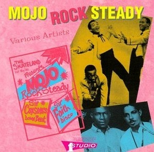 Mojo Rock Steady album cover