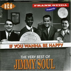 If You Wanna Be Happy: The Very Best Of Jimmy Soul album cover