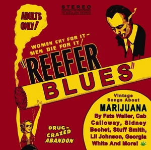 Reefer Blues: Vintage Songs About Marijuana, Vol. 1 album cover