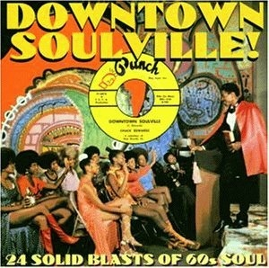 Downtown Soulville! 24 Solid Blasts Of 60s Soul album cover