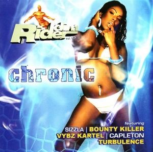 Riddim Rider, Vol. 17: Chronic album cover