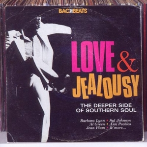 Love & Jealousy: The Deeper Side Of Southern Soul album cover