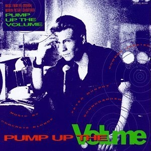 Pump Up The Volume: Music From The Original Motion Picture Soundtrack album cover