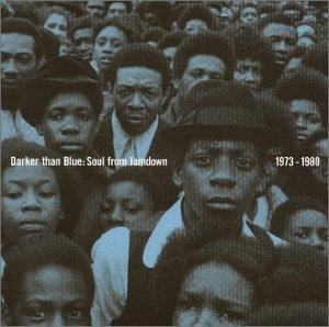 Darker Than Blue: Soul From Jamdown 1973-1980 album cover