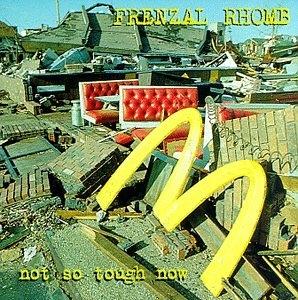Not So Tough Now album cover
