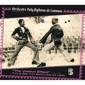 The Vodoun Effect: Funk And Sato From Benin's Obscure Label album cover