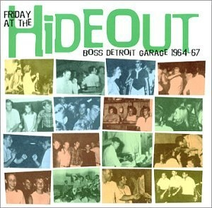 Friday At The Hideout: Boss Detroit Garage album cover