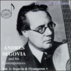 Segovia And His Contemporaries Vol.1 album cover