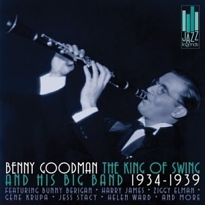 The King Of Swing And His Big Band 1934-1939 album cover