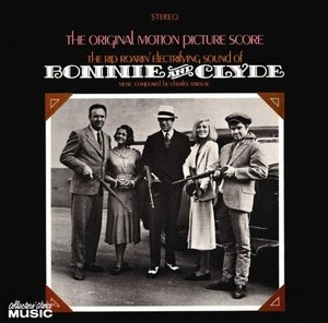 Bonnie & Clyde (The Original Motion Picture Score) album cover