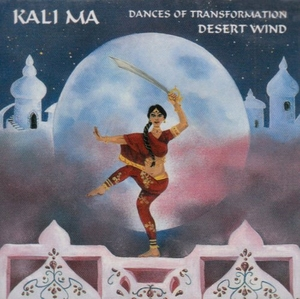 Kali Ma: Dances Of Transformation album cover