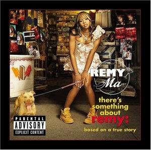 There's Something About Remy: Based On A True Story album cover