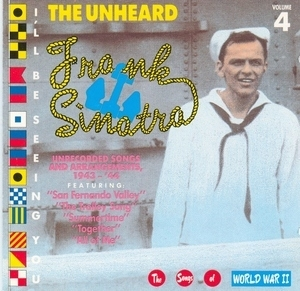 The Unheard Frank Sinatra, Vol.4: I'll Be Seeing You album cover