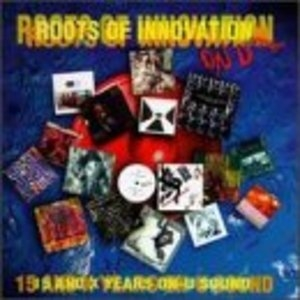 Roots Of Innovation: 15 And X Years On On-U Sound album cover