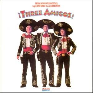 Three Amigos (Original Motion Picture Soundtrack) album cover