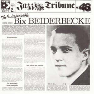 The Indispensable Bix Beiderbecke album cover
