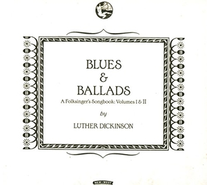 Blues & Ballads: A Folksingers Songbook Volumes I & II album cover