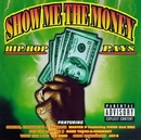 Show Me The Money: Hip Ho... album cover