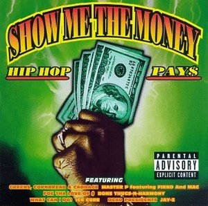 Show Me The Money: Hip Hop Pays album cover