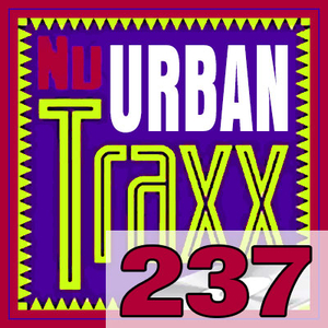 ERG Music: Nu Urban Traxx, Vol. 237 (June 2017) album cover