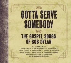 Gotta Serve Somebody: The Gospel Songs Of Bob Dylan album cover