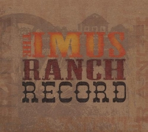 The Imus Ranch Record album cover