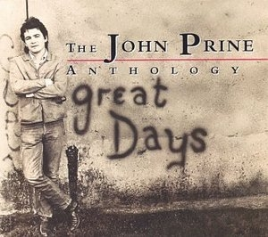 The John Prine Anthology: Great Days album cover