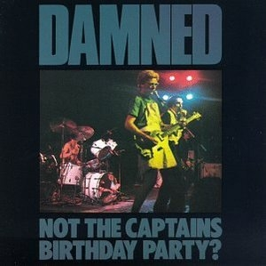 Not The Captain's Birthday? Party album cover
