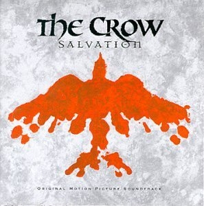 The Crow: Salvation (Original Motion Picture Soundtrack) album cover