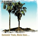 Swimmin' Pools, Movie Sta... album cover